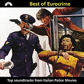 Best of Eurocrime (Top Soundtracks from Italian Police Movies) by Various Artists