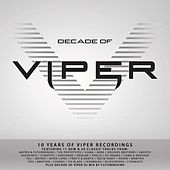 Decade of Viper (10 Years of Viper Recordings) by Various Artists
