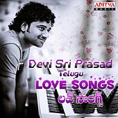 Devi Sri Prasad: Telugu Love Songs by Various Artists