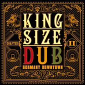 King Size Dub - Reggae Germany Downtown 2 by Various Artists