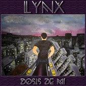 Dosis De Mí by Lynx