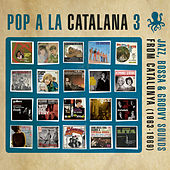 Pop a la Catalana 3 by Various Artists