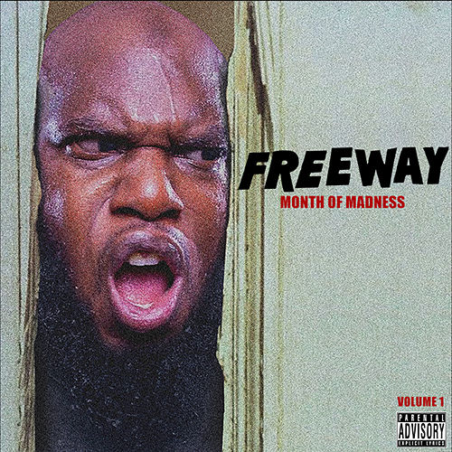 Month of Madness, Vol. 1 by Freeway