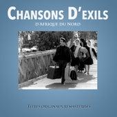 Chansons d'exils d'Afrique du Nord by Various Artists