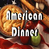 American Dinner by Various Artists