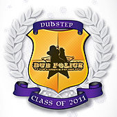 Dub Police Class of 2011 by Various Artists