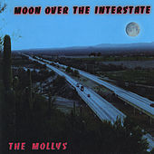 Moon Over The Interstate by The Mollys