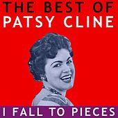The Best of Patsy Cline -  I Fall to Pieces von Patsy Cline