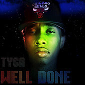 Well Done 1 & 2 by Tyga