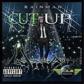 Cut Up by Rain Man