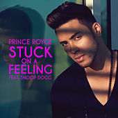 Stuck On a Feeling by Prince Royce