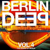 Berlin Deep Vol. 4 (The Sound of Berlin) by Various Artists