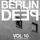 Berlin Deep Vol. 10 (The Sound of Berlin) by Various Artists