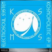 Kosmopolitic EP Vol.2 by Electrosoul System