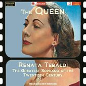The Queen (Recordings 1949-1960) von Renata Tebaldi