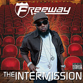 The Intermission by Freeway