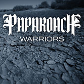Warriors by Papa Roach