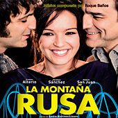 La Montaña Rusa (Original Motion Picture Soundtrack) by Roque Baños