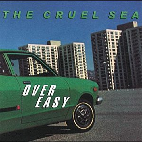 Over Easy by Cruel Sea