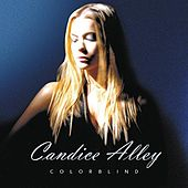 Colorblind by Candice Alley