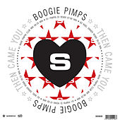 Then Came You by Boogie Pimps