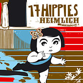 Heimlich by 17 Hippies