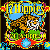 Live In Berlin by 17 Hippies