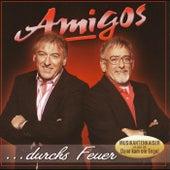 AMIGOS - ...durch's Feuer by Amigos