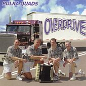 Overdrive by The Polka Quads