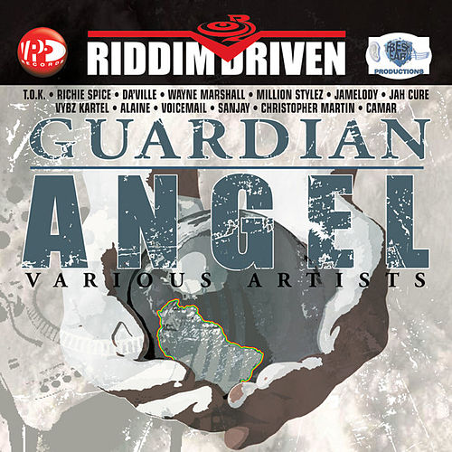 Riddim Driven: Guardian Angel by Various Artists