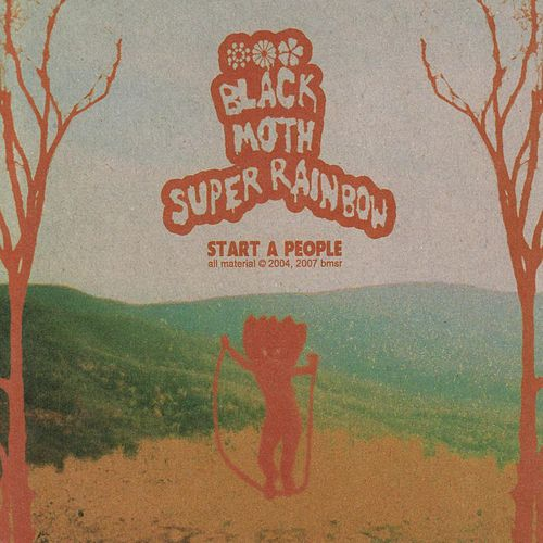 Start A People (expanded edition) by Black Moth Super Rainbow