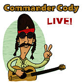 Live! by Commander Cody