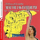 Music For A Bachelor Pad by Swingin' Singles Orchestra