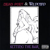 Setting the Bar by Dead Poet