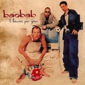 8 Heures Par Jour by Baobab