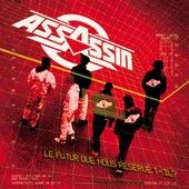 Le Futur Que Nous Réserve-t-il ? (réédition 2005) by Assassin (FR)