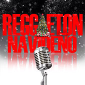 Reggaeton Navideño by Various Artists