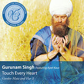 Touch Every Heart: Meditations for Tranformation by Gurunam Singh