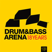 Drum & Bass Arena 18 Years von Various Artists