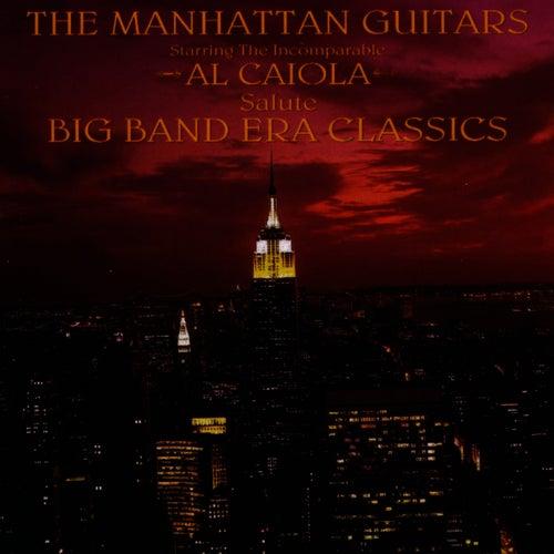 Manhattan Guitars Salute Big Band Era... by Al Caiola
