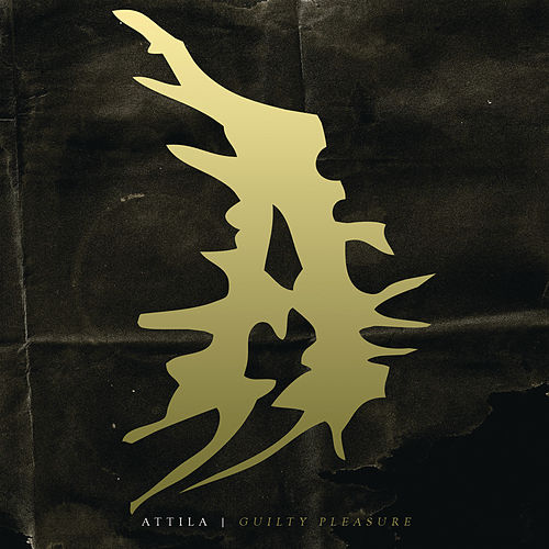 Guilty Pleasure by Attila
