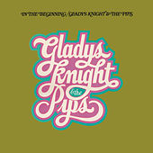 In The Beginning (Expanded Edition) by Gladys Knight