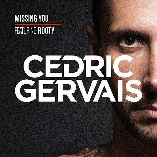 Missing You von Cedric Gervais