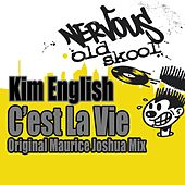 C'est La Vie - Original Maurice Joshua Mix by Kim English
