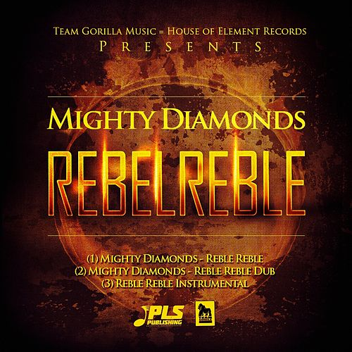 Reble Reble by The Mighty Diamonds