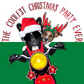 The Coolest Christmas Party Ever by Various Artists