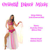 Oriental Dance Mixes by Various Artists