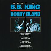 Best Of B.B. King & Bobby Bland von Bobby Blue Bland