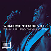 Welcome to Soulville - The Six Best Soul Albums and Top 20 Singles of 1962 von Various Artists