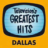 Dallas by Television's Greatest Hits Band